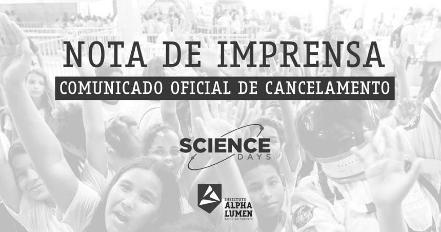 Nota de Imprensa – Comunicado de Cancelamento Science Days